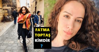 Fatma Toptaş kimdir?