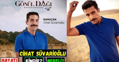 Gönül Dağı dizisinde Ramazan karakterine hayat veren Cihat Süvarioğlu kimdir ve nereli?