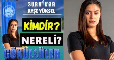 Survivor yarışmacısı Ayşe Yüksel kimdir ve nereli? Kaç yaşında? Burcu, boyu ve kilosu. YouTube, Twitter ve İnstagram adresi ne. Evli mi?