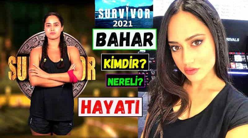 Survivor 2021 yarışmacısı Bahar Sevinç kimdir ve nereli? Boyu, burcu ve kilosu. İnstagram adresi. Evli mi? Sevgilisi var mı? Biyografisi.
