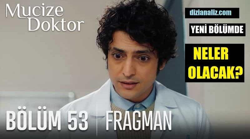 Mucize Doktor 53. Bölüm Fragmanı! Yeni Ve Son Bölüm